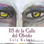 NOVELA «115 DE LA CALLE DEL OLVIDO»