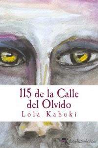 115 DE LA CALLE DEL OLVIDO