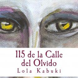 """NOVELA """"115 DE LA CALLE DEL OLVIDO"""""""