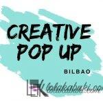 CREATIVE POP UP EL 24 DE MARZO EN BILBAO