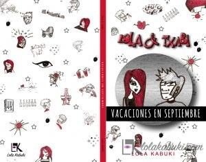 LOLA & TXABI: VACACIONES EN SEPTIEMBRE